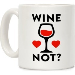 Wine Not Mug from LookHUMAN
