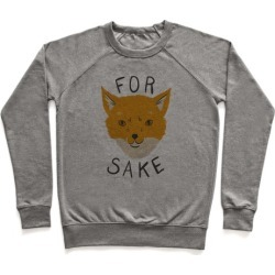 For Foxsakes Pullover from LookHUMAN