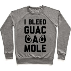 I Bleed Guacamole Pullover from LookHUMAN