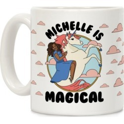 Michelle Is Magical Mug from LookHUMAN