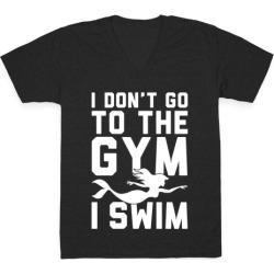 I Don't Go To The Gym I Swim V-Neck T-Shirt from LookHUMAN