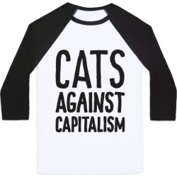 Cats Against Capitalism Baseball Tee from LookHUMAN