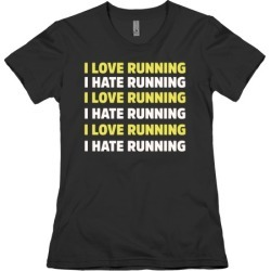 I Love Running I Hate Running T-Shirt from LookHUMAN