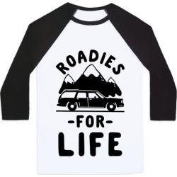 Roadies for Life Baseball Tee from LookHUMAN