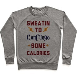 Sweatin To Confringo Some Calories Pullover from LookHUMAN