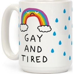 Gay And Tired Mug from LookHUMAN
