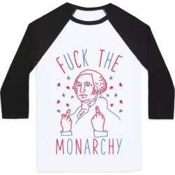 F*** The Monarchy Baseball Tee from LookHUMAN