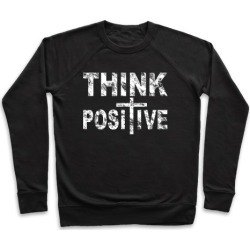 Think Positive Pullover from LookHUMAN