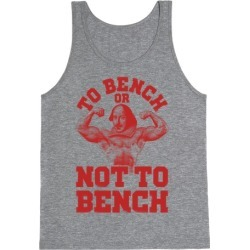 To Bench Or Not To Bench Tank Top from LookHUMAN