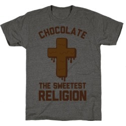 Chocolate the Sweetest Religion T-Shirt from LookHUMAN found on Bargain Bro Philippines from LookHUMAN for $25.99