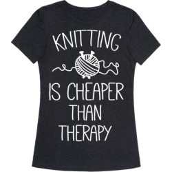Knitting Is Cheaper Than Therapy T-Shirt from LookHUMAN