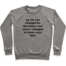 Lower Case Font Pullover from LookHUMAN
