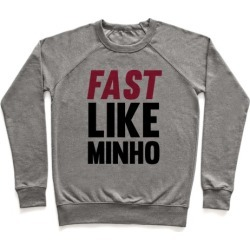 Fast Like Minho Pullover from LookHUMAN