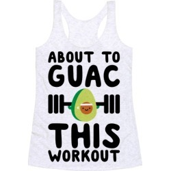 About To Guac This Workout Racerback Tank from LookHUMAN