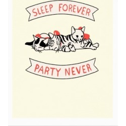Sleep Forever, Party Never Poster from LookHUMAN