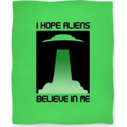 I Hope Aliens Believe In Me Blanket from LookHUMAN found on Bargain Bro India from LookHUMAN for $49.99
