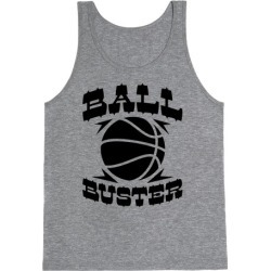 Ball Buster (Basketball) Tank Top from LookHUMAN