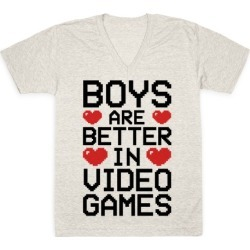Boys Are Better In Video Games V-Neck T-Shirt from LookHUMAN