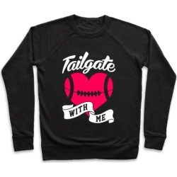 Tailgate With Me Pullover from LookHUMAN