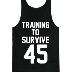Training To Survive 45 White Print Tank Top from LookHUMAN found on Bargain Bro Philippines from LookHUMAN for $25.99