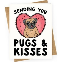 Sending You Pugs & Kisses Greeting Card from LookHUMAN found on Bargain Bro Philippines from LookHUMAN for $6.95