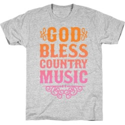 God Bless Country Music T-Shirt from LookHUMAN