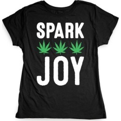 Spark Joy Weed T-Shirt from LookHUMAN