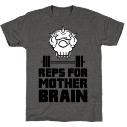 Reps For Mother Brain T-Shirt from LookHUMAN