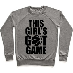 This Girl's Got Game (Basketball) Pullover from LookHUMAN