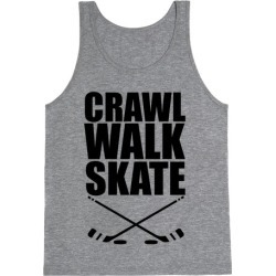 Crawl Walk Skate Tank Top from LookHUMAN