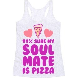 Pizza Soulmate Racerback Tank from LookHUMAN