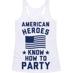 American Heroes Know How To Party Racerback Tank from LookHUMAN