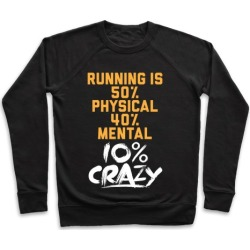 Running Is Crazy Pullover from LookHUMAN found on Bargain Bro from LookHUMAN for USD $26.59