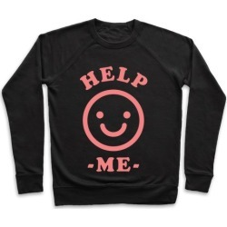 Help Me Smily Face Pullover from LookHUMAN