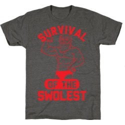 Survival Of The Swolest T-Shirt from LookHUMAN found on Bargain Bro Philippines from LookHUMAN for $25.99