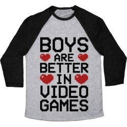 Boys Are Better In Video Games Baseball Tee from LookHUMAN found on GamingScroll.com from LookHUMAN for $29.99