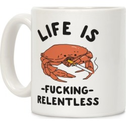 Life is F***ing Relentless Mug from LookHUMAN
