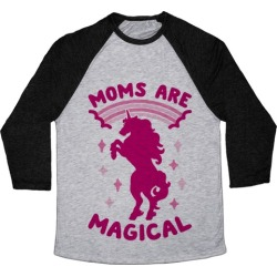 Moms Are Magical Baseball Tee from LookHUMAN found on GamingScroll.com from LookHUMAN for $29.99