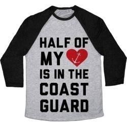 Half My Heart Is In The Coast Guard Baseball Tee from LookHUMAN