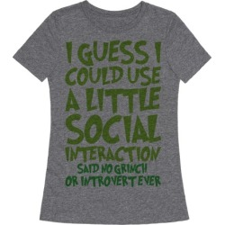 I Guess I Could Use A Little Social Interaction Grinch Quote Parody T-Shirt from LookHUMAN