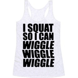 Wiggle Wiggle Wiggle Workout Racerback Tank from LookHUMAN