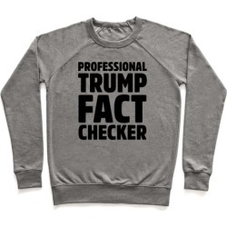 Professional Trump Fact Checker Pullover from LookHUMAN found on Bargain Bro Philippines from LookHUMAN for $34.99