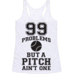 A Pitch Aint One Racerback Tank from LookHUMAN