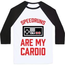 Speedruns are My Cardio Baseball Tee from LookHUMAN