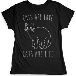 Cats Are Love Cats Are Life White Print T-Shirt from LookHUMAN