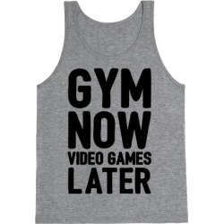 Gym Now Video Games Later Tank Top from LookHUMAN