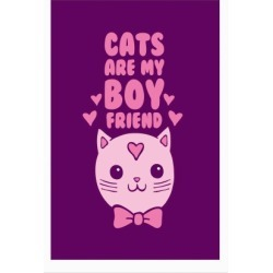 Cats Are My Boyfriend Poster from LookHUMAN