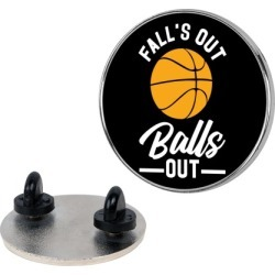 Falls Out Balls Out Basketball Pin from LookHUMAN