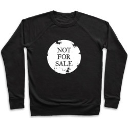 Not For Sale Pullover from LookHUMAN
