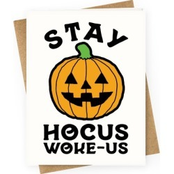 Stay Hocus Woke-us Greeting Card from LookHUMAN